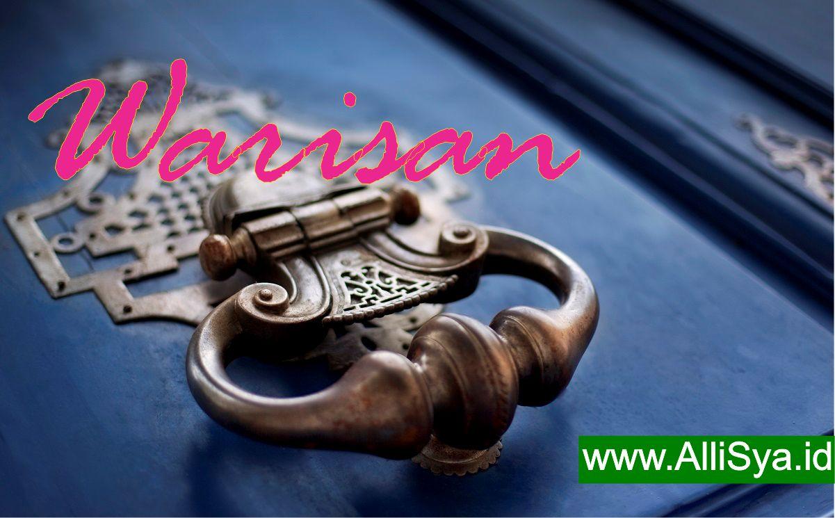 warisan dalam islam